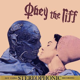 Obey The Riff #73 (Mixtape)