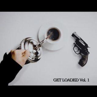Get Loaded Vol 1