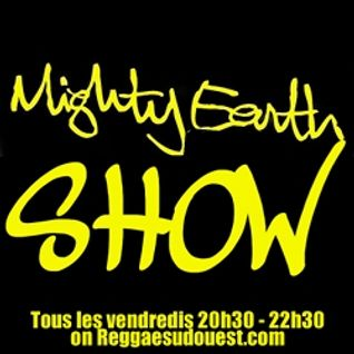 MIGHTY EARTH SHOW N°14