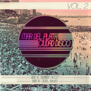 Dunkan Disco - Mar Del Plata Ciudad Disco #2 - SIDE A