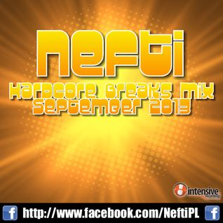 Nefti - Hardcore Breaks Mix September 2013