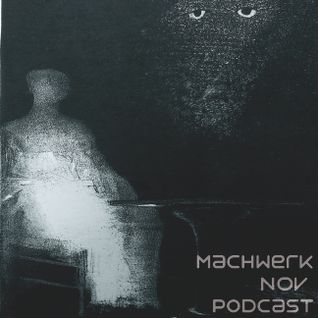 Daniel Munkelberg - Machwerk Podcast November
