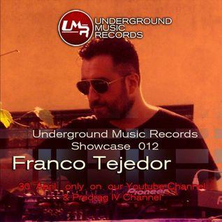 Franco Tejedor -Showcase 012 - Underground Music Records