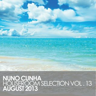 Houseroom Selection Vol. 13 - August 2013