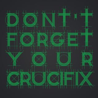 Dont' forget your crucifix (Aka : The Holy Mix) - Dirty Techno - 128 bpm