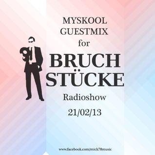 Myskool for Bruchstücke 2013