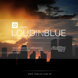 Loud in Blue radioshow 11- 04 -15 - [ part 2 - Matias Minghinelli ]