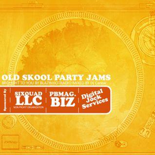 OLD SKOOL PARTY JAMS