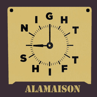 Alamaison - Nightshift @ Jimmy Woo