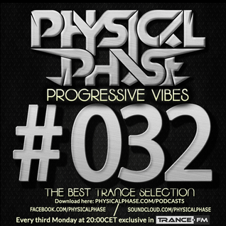 Physical Phase - Progressive Vibes 032 (2015-01-19)