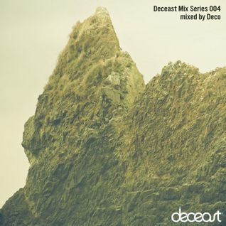 Deco - Deceast Mix Series 004