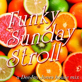Funky Sunday Stroll