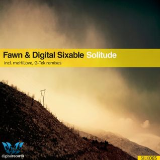 Fawn & Digital Sixable - Solitude (meHilove Vocal Remix) [PREVIEW]