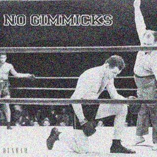 No Gimmicks (October 2012)