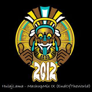HulajLama_MashUpMix IX (EndOfTheWorld)