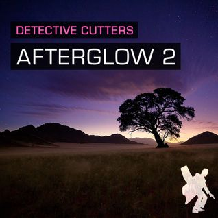 Detective Cutters - Afterglow 2