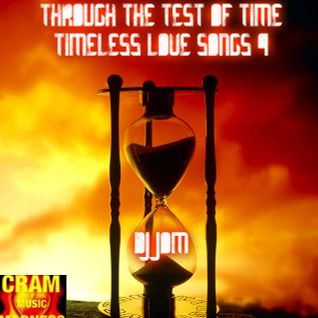 Through the test of Time - Timeless Love Songs 4