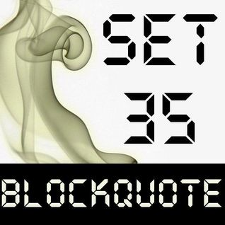 Blockquote - No. 35 - Progressive & Electro House (01-04-2012)