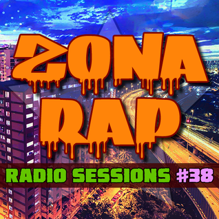 Zona RAP #38 - The Radio Sessions [August 7, 2016]
