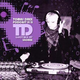 Tomas Drex PODCAST 012 - Lilonee (Feb 2012) Full Mix