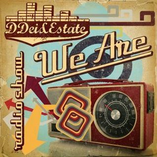 DDei&Estate present We Are #25