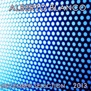 Alberto Blanco - December Selection / 2013