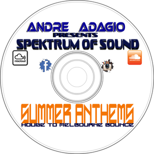 Spektrum of Sound 2016 Summer Anthems (House - Melbourne Bounce)