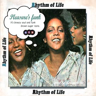 Rhythm of Life 「Pleasure's funk」