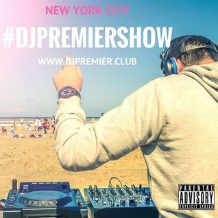 #DJPREMIERSHOW EPISODE 0 www.djpremier.club
