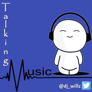 DJ Willz - Talking Music