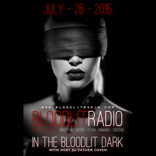 In The Bloodlit Dark! July-26-2015