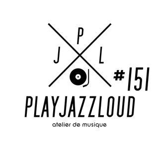 PJL sessions #151 [jazz 'n soul]