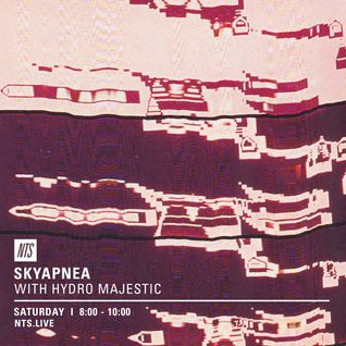 Skyapnea w/ Hydro Majestic - 16th July 2016