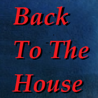 BACK TO THE HOUSE (preview)