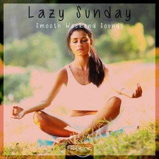* Lazy Sunday - Smooth Weekend Sounds *
