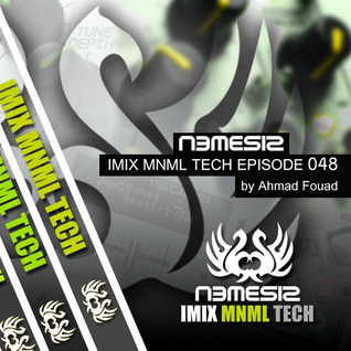 Nemesis - IMIX MNML TECH Episode 048