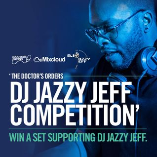 DJ Step One - The Doctor's Orders / Jazzy Jeff Competition mix
