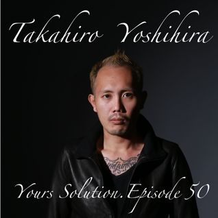 Takahiro Yoshihira. present Your Solution.Episode.No50
