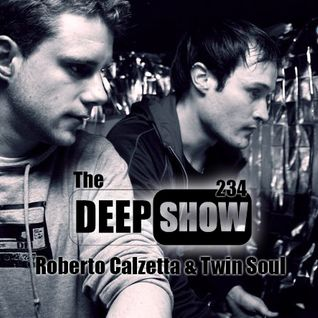 Elis Deep Show Mix #234 - Part 2 (Roberto Calzetta & Twin Soul)