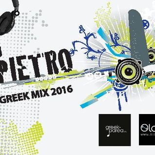 GREEK MIX 2016 DJ PIETRO