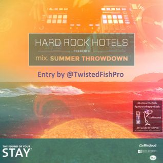 MixSummerThrowdown by @TwistedFishPro