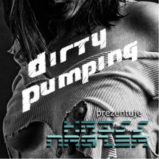 Dirty Pumping 02