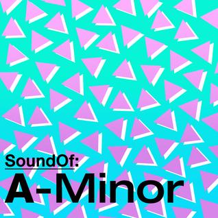SoundOf: A-Minor