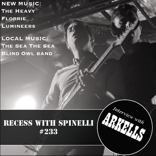 RECESS: with SPINELLI #233, Arkells