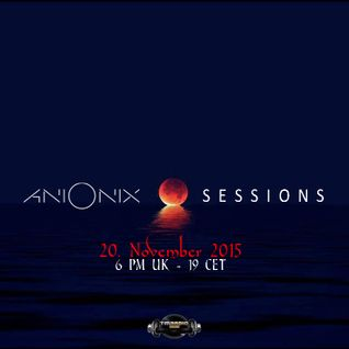 Ani Onix Sessions - host mix [November 2015] On TM-Radio & Nube Music Radio