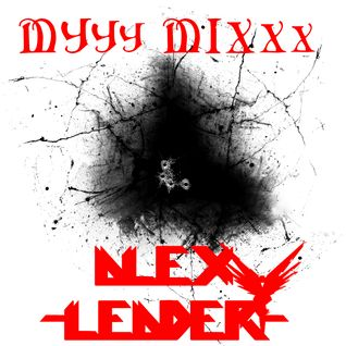 Alex Leader - MYYY MIXXX