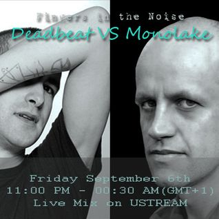 Fingers in the Noise - Deadbeat vs Monolake (Live video DJ Mix on Ustream)