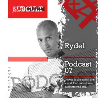 SUB CULT Podcast 07 - Rydel