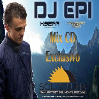 DJ EPI MIX CD EXCLUSIVO SOL Y LUNA FESTIVAL 2013