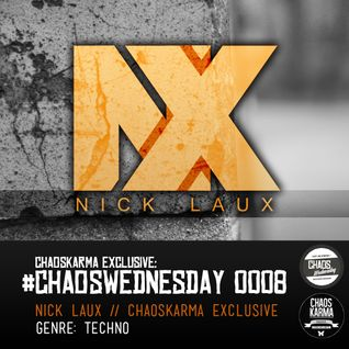 #CW 0008: Nick Laux - CK Exclusive // TECHNO
